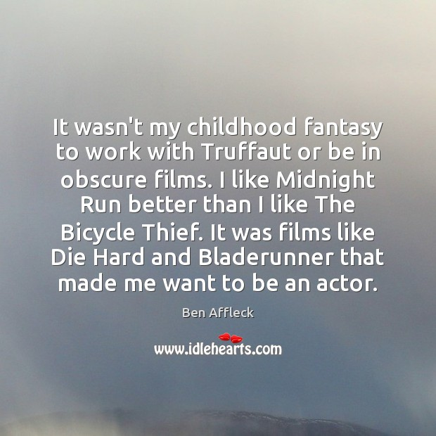 Image, It wasn't my childhood fantasy to work with Truffaut or be in