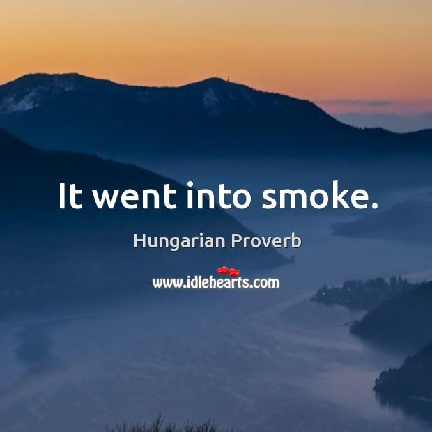 Image, It went into smoke.