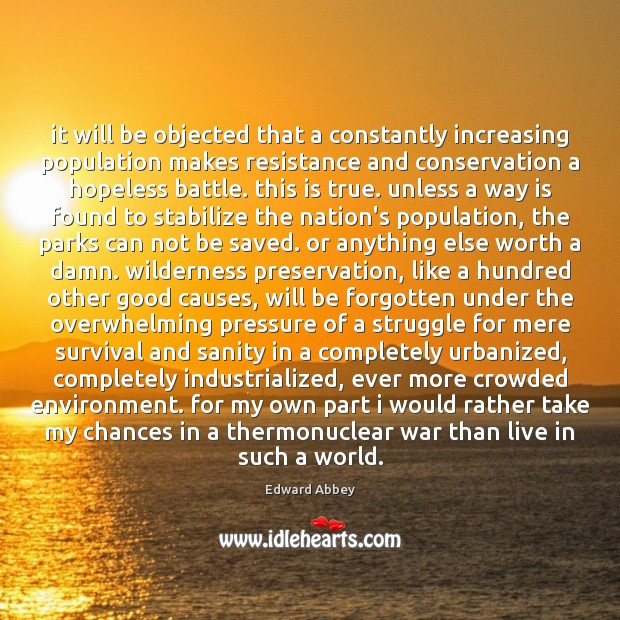 It will be objected that a constantly increasing population makes resistance and Image