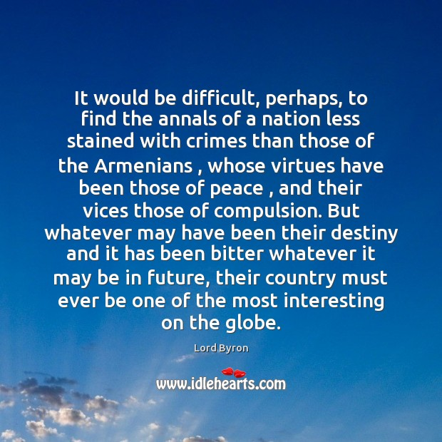 It would be difficult, perhaps, to find the annals of a nation Image