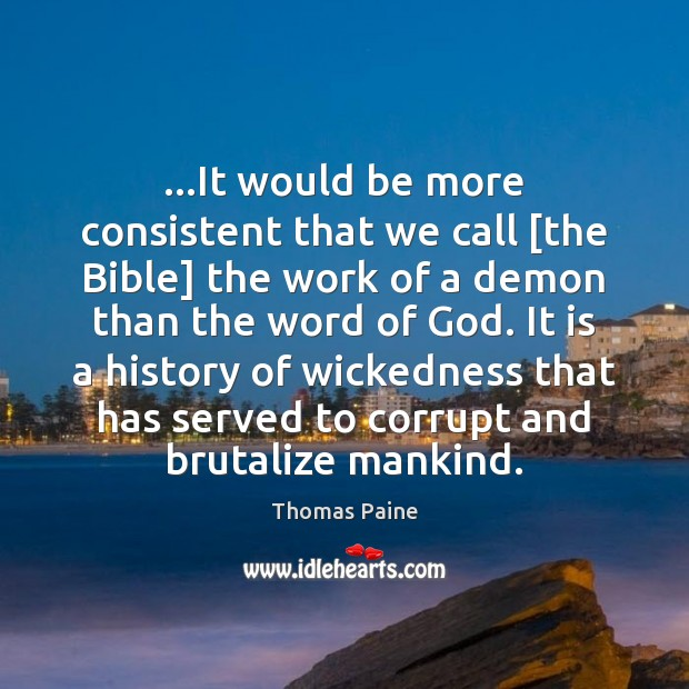 Image, …It would be more consistent that we call [the Bible] the work