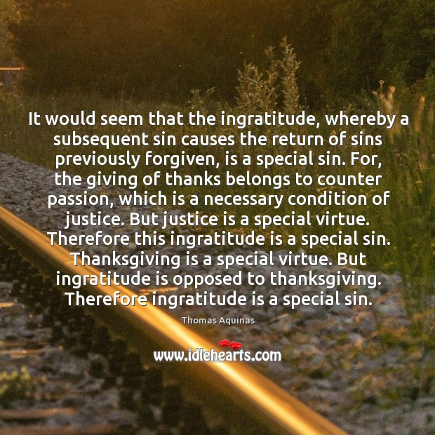 Image, It would seem that the ingratitude, whereby a subsequent sin causes the