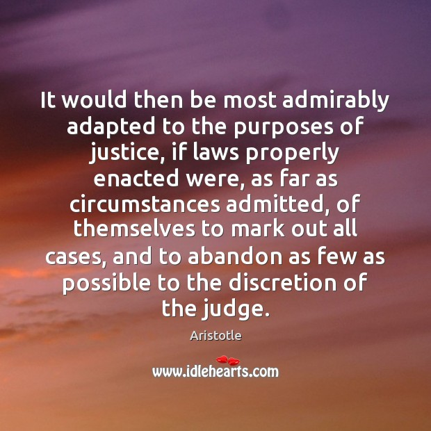 Image, It would then be most admirably adapted to the purposes of justice,