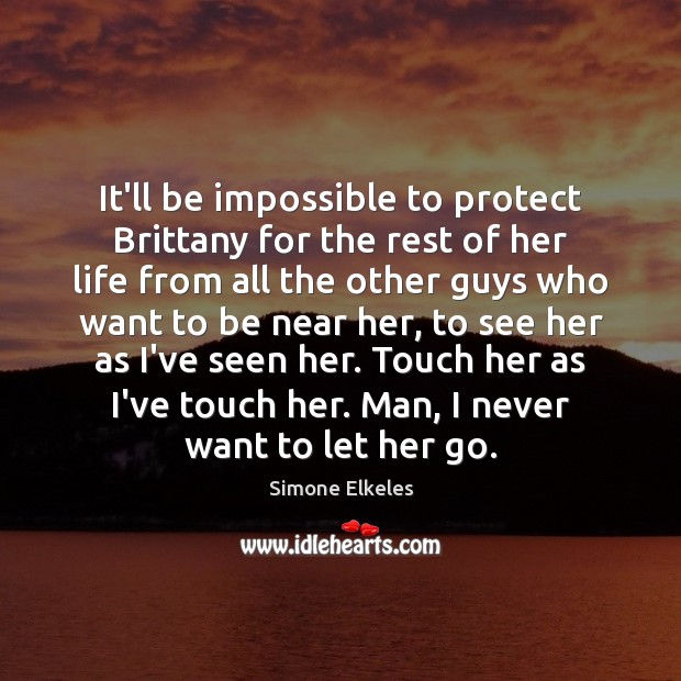Image, It'll be impossible to protect Brittany for the rest of her life