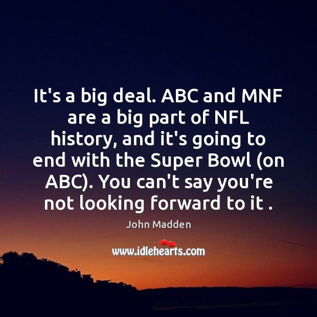 Image, It's a big deal. ABC and MNF are a big part of