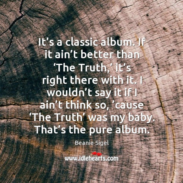 Image, It's a classic album. If it ain't better than 'the truth,' it's right there with it.