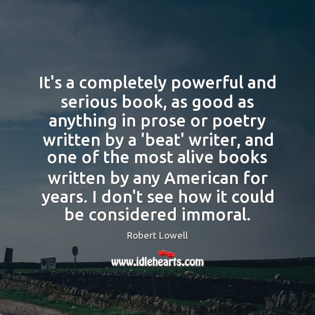 It's a completely powerful and serious book, as good as anything in Image