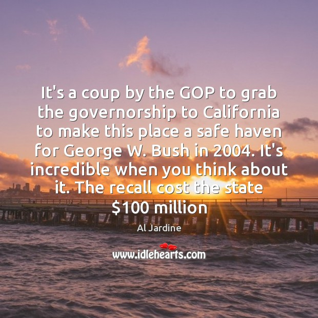 It's a coup by the GOP to grab the governorship to California Image