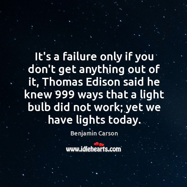 It's a failure only if you don't get anything out of it, Image