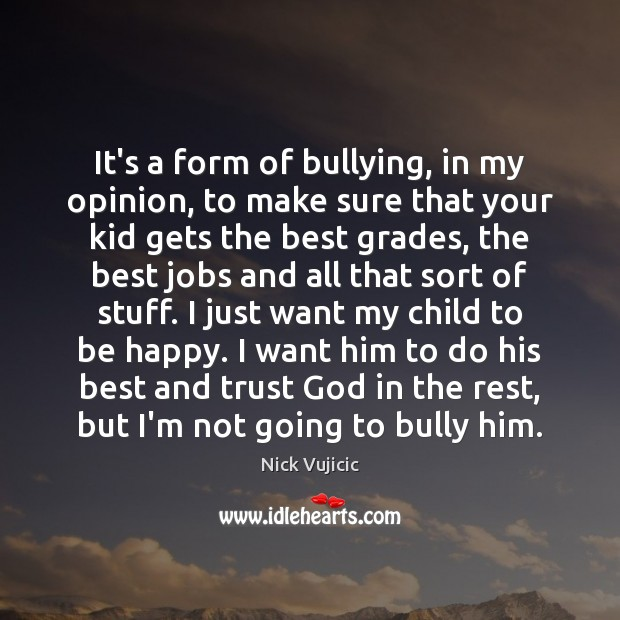 Image, It's a form of bullying, in my opinion, to make sure that