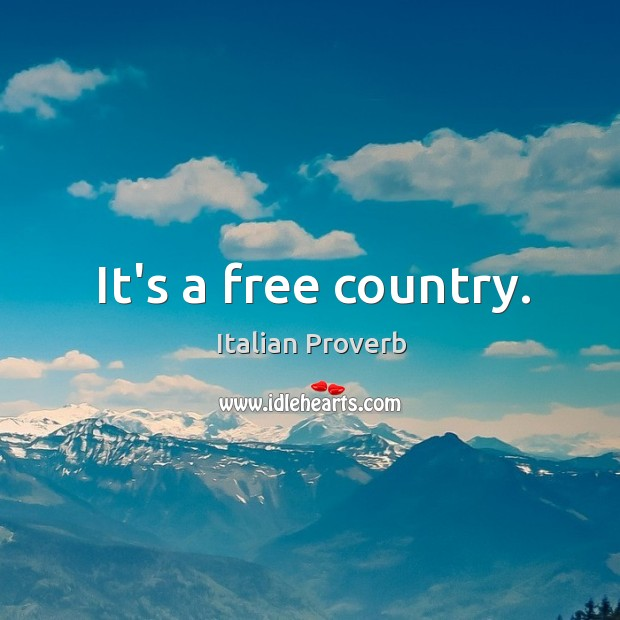 Image, It's a free country.