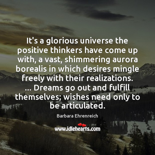 Image, It's a glorious universe the positive thinkers have come up with, a