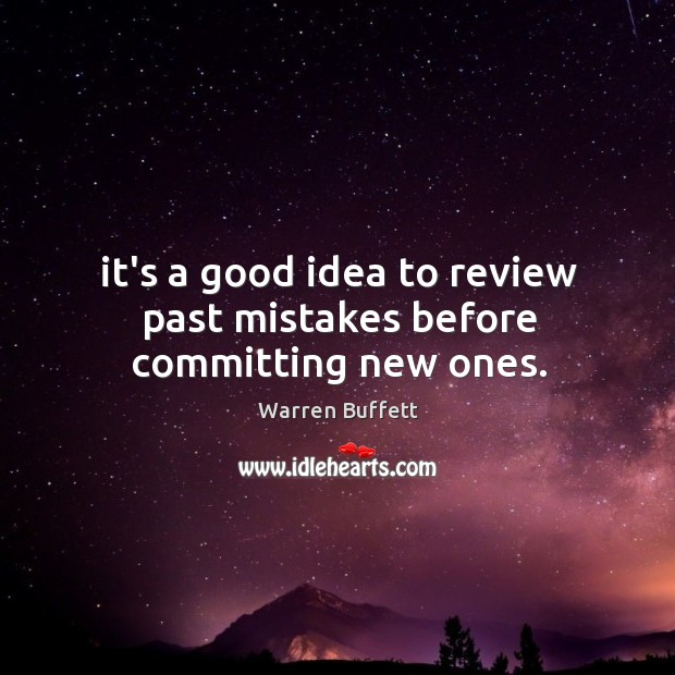 Image, It's a good idea to review past mistakes before committing new ones.
