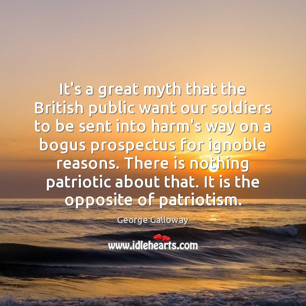 It's a great myth that the British public want our soldiers to Image