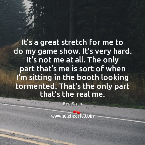 It's a great stretch for me to do my game show. It's Image