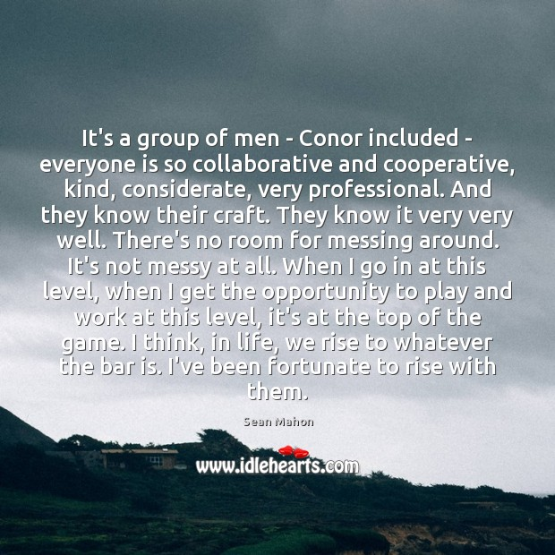It's a group of men – Conor included – everyone is so Image