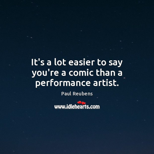 Picture Quote by Paul Reubens