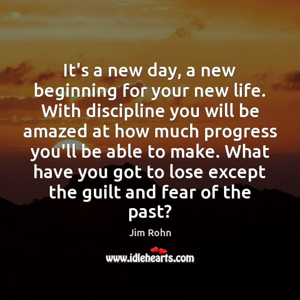 It's a new day, a new beginning for your new life. With Image