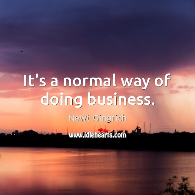 It's a normal way of doing business. Image