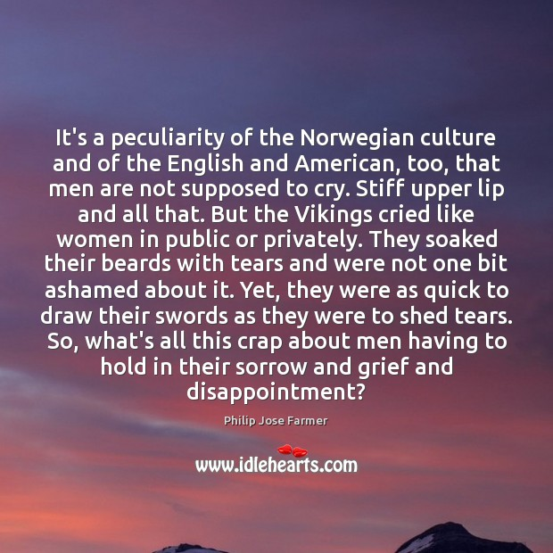 Image, It's a peculiarity of the Norwegian culture and of the English and