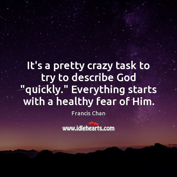 """It's a pretty crazy task to try to describe God """"quickly."""" Everything Image"""