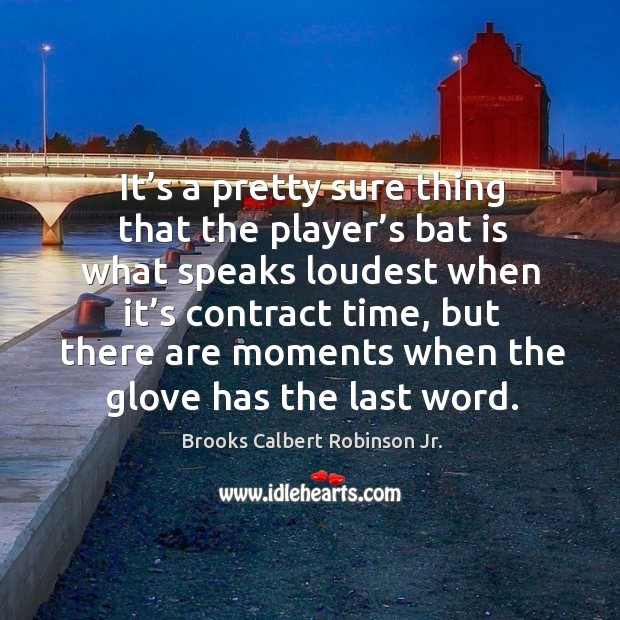Image, It's a pretty sure thing that the player's bat is what speaks loudest when it's contract time