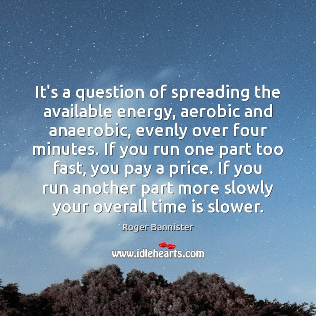 Image, It's a question of spreading the available energy, aerobic and anaerobic, evenly