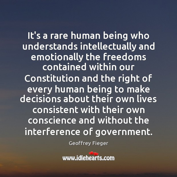 It's a rare human being who understands intellectually and emotionally the freedoms Image