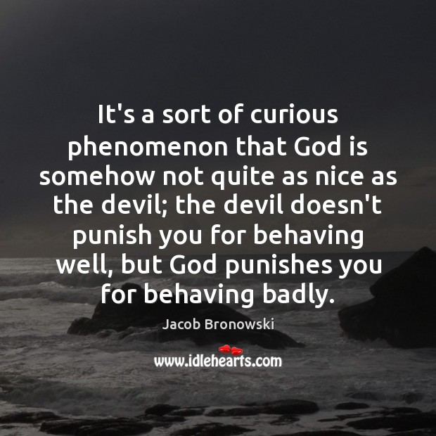 Image, It's a sort of curious phenomenon that God is somehow not quite