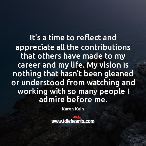 It's a time to reflect and appreciate all the contributions that others Image