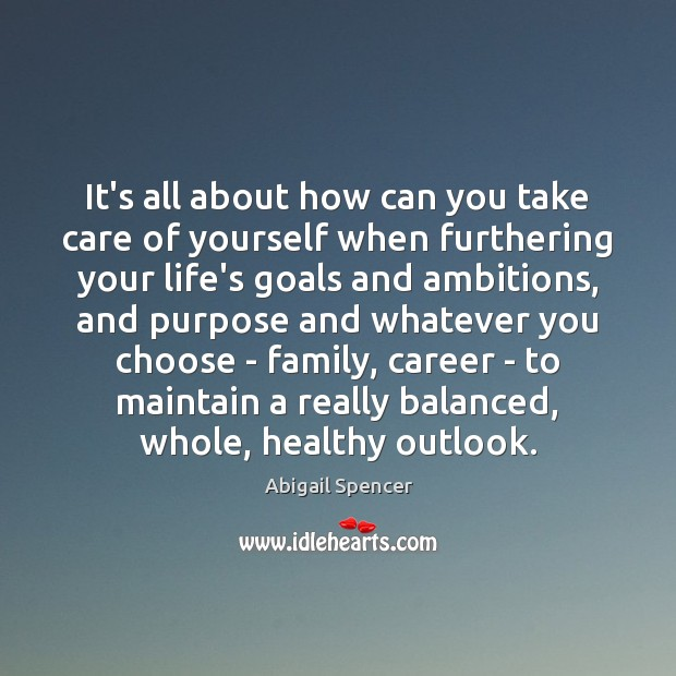 Image, It's all about how can you take care of yourself when furthering