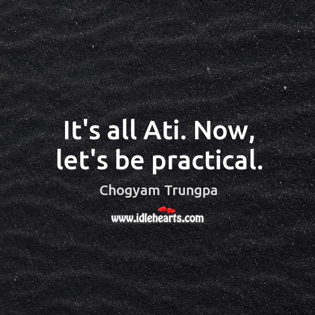 Image, It's all Ati. Now, let's be practical.