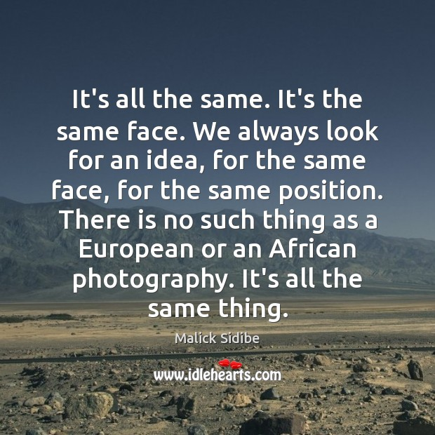 Picture Quote by Malick Sidibe