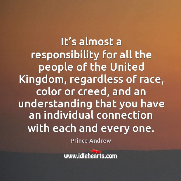 It's almost a responsibility for all the people of the united kingdom Image