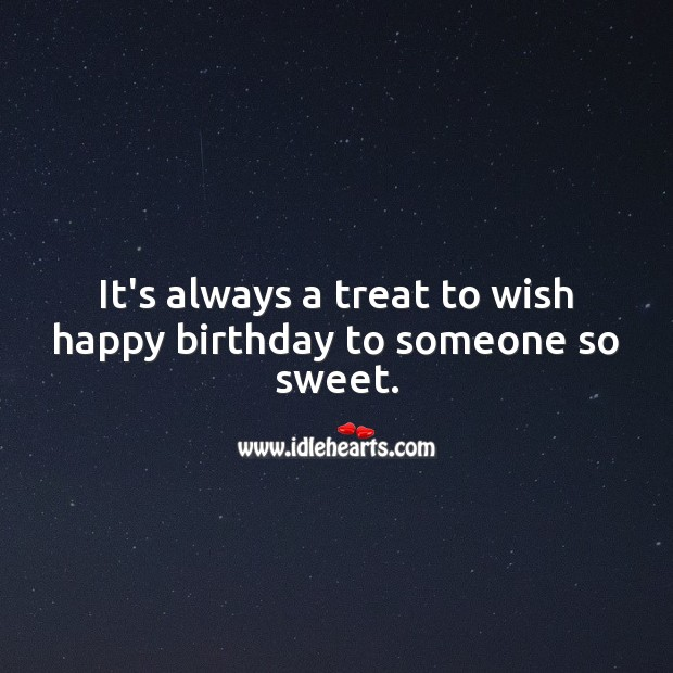 It's always a treat to wish happy birthday to someone so sweet. Birthday Love Messages Image