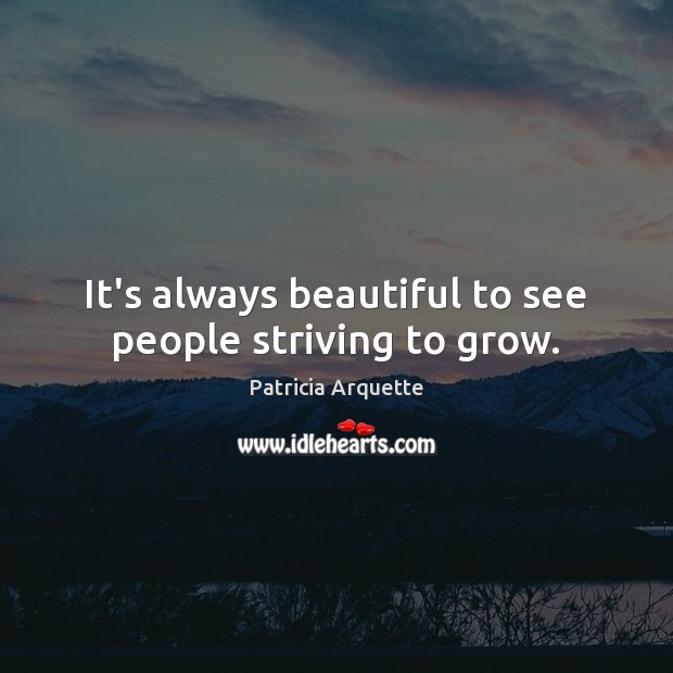 It's always beautiful to see people striving to grow. Image