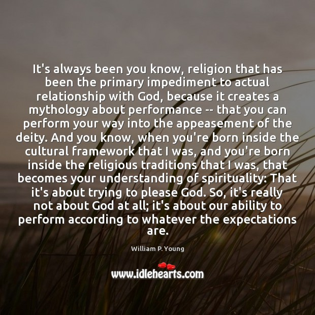 Image, It's always been you know, religion that has been the primary impediment