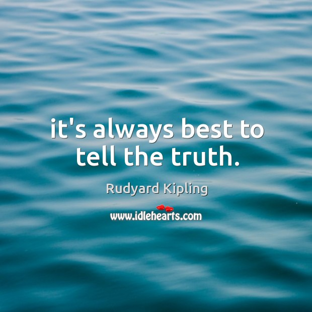 It's always best to tell the truth. Image