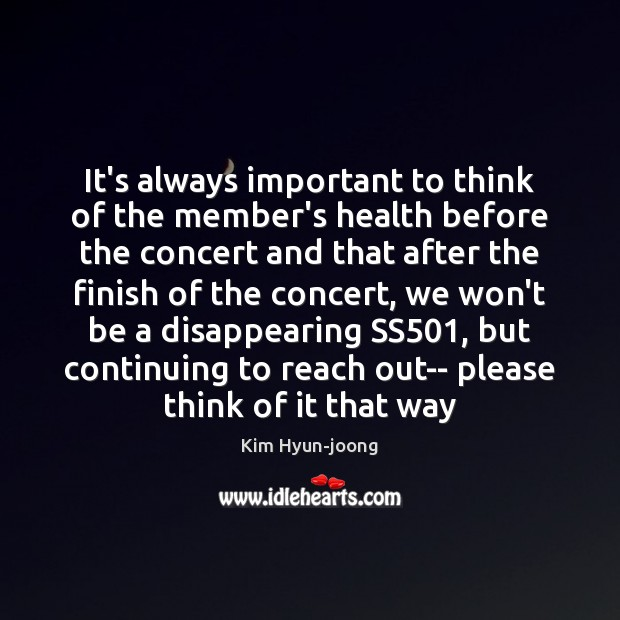 Image, It's always important to think of the member's health before the concert