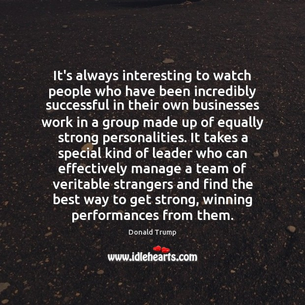 It's always interesting to watch people who have been incredibly successful in Image
