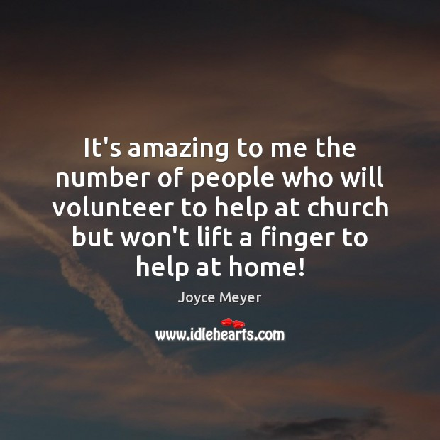 Image, It's amazing to me the number of people who will volunteer to