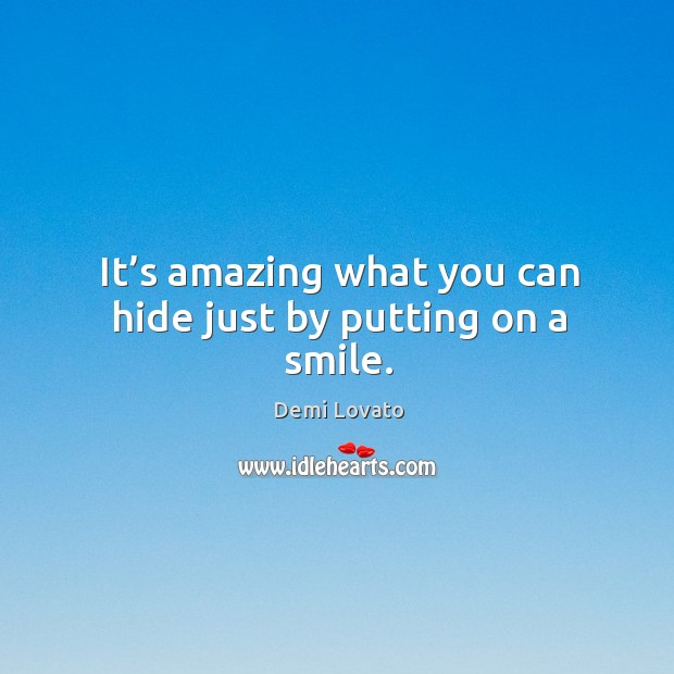 Image, It's amazing what you can hide just by putting on a smile.