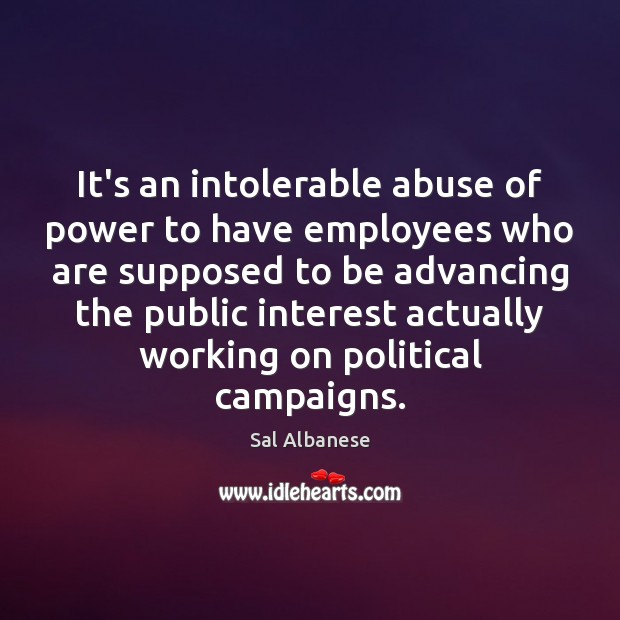 Image, It's an intolerable abuse of power to have employees who are supposed