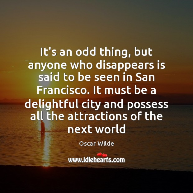 It's an odd thing, but anyone who disappears is said to be Image