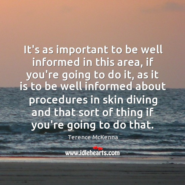 It's as important to be well informed in this area, if you're Image