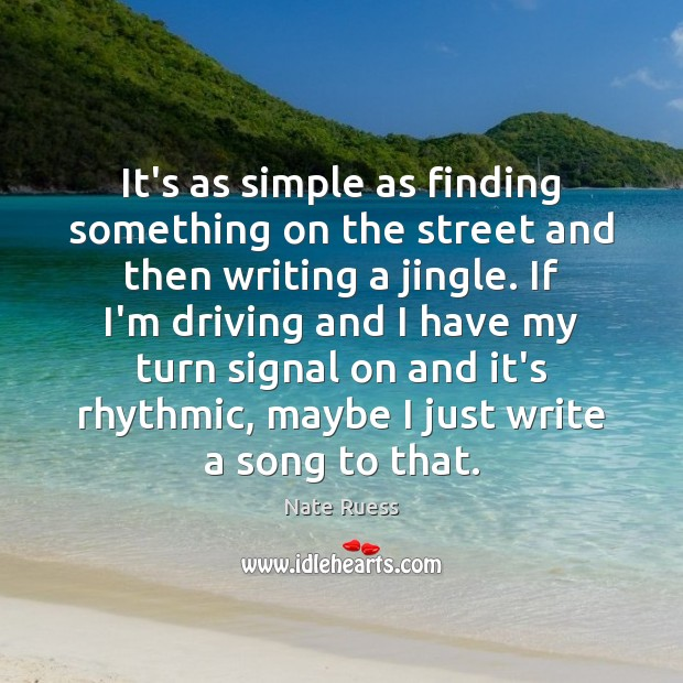 It's as simple as finding something on the street and then writing Image