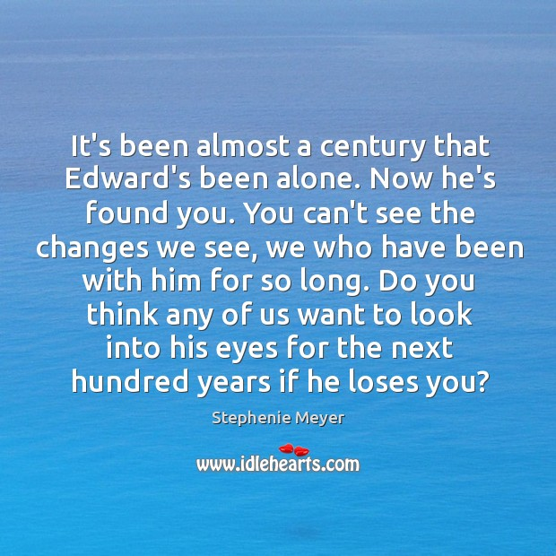 Image, It's been almost a century that Edward's been alone. Now he's found