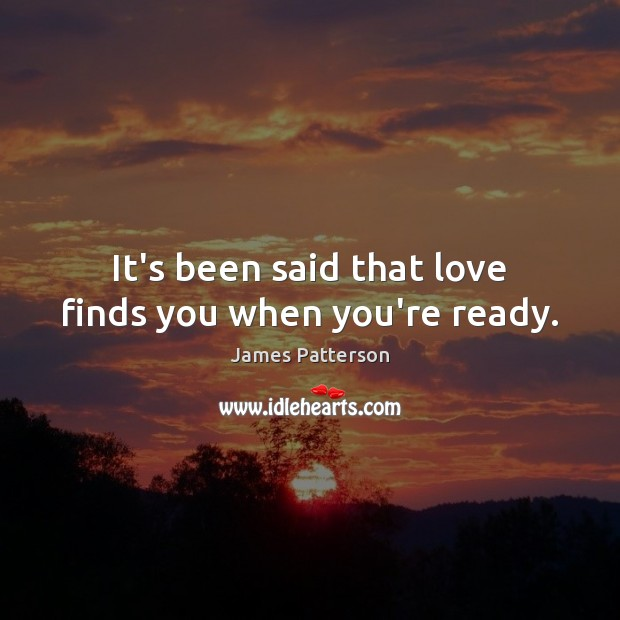 It's been said that love finds you when you're ready. Image