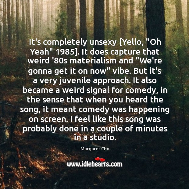 """Image, It's completely unsexy [Yello, """"Oh Yeah"""" 1985]. It does capture that weird '80"""