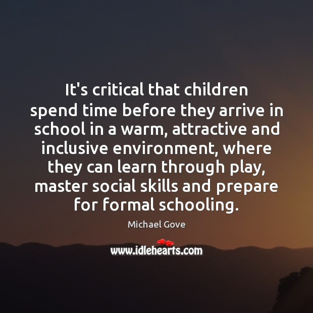It's critical that children spend time before they arrive in school in Image